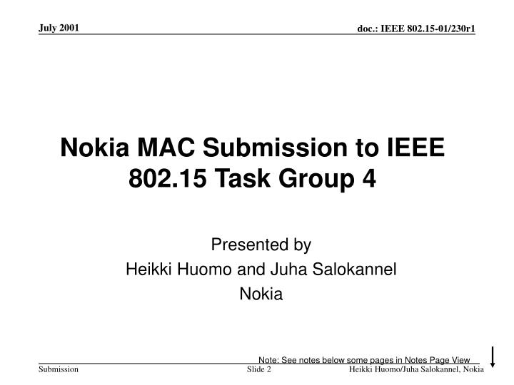 Nokia mac submission to ieee 802 15 task group 4