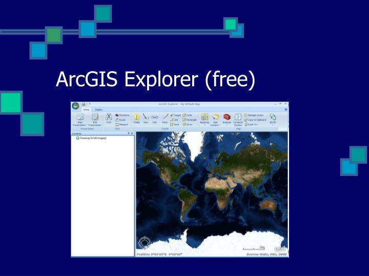 ArcGIS Explorer (free)