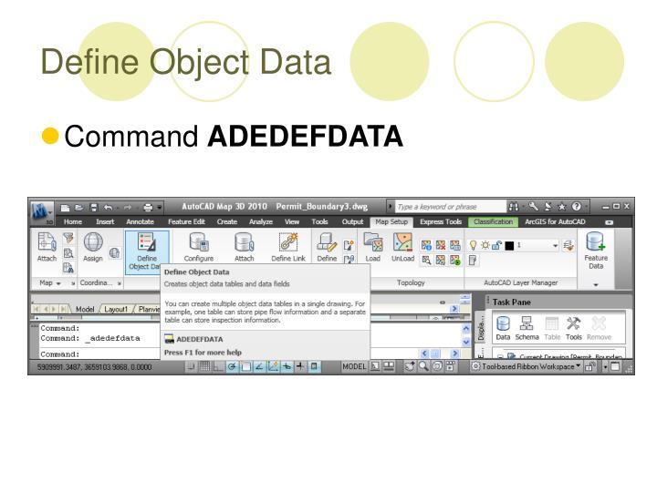 Define Object Data