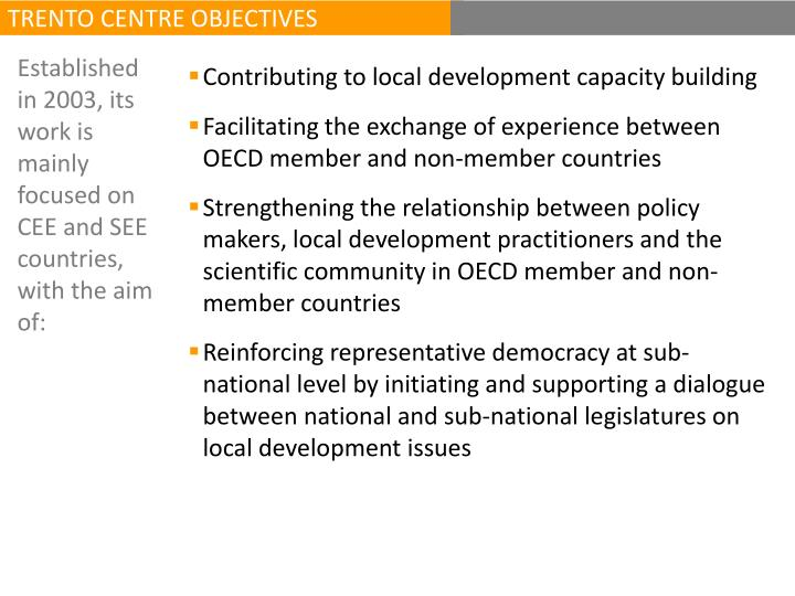 TRENTO CENTRE OBJECTIVES