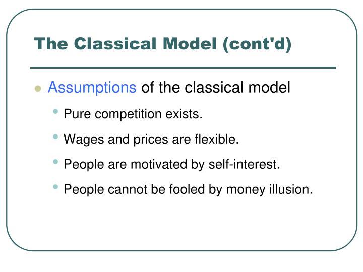 The Classical Model (cont'd)