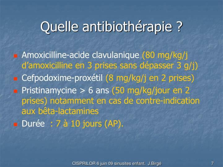 Quelle antibiothérapie ?