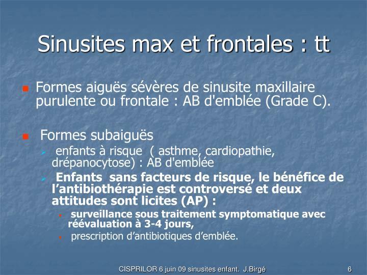 Sinusites max et frontales : tt