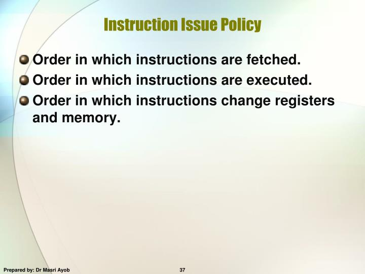 Instruction Issue Policy