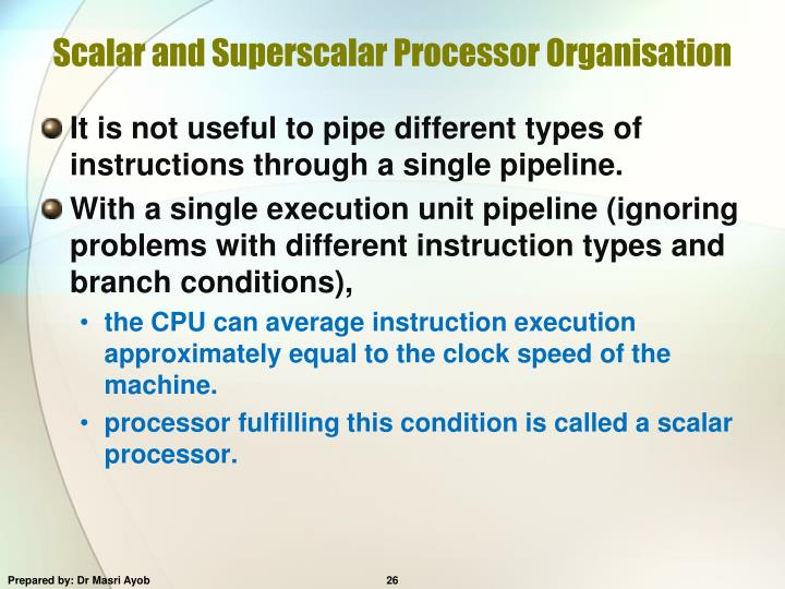 Scalar and Superscalar Processor Organisation