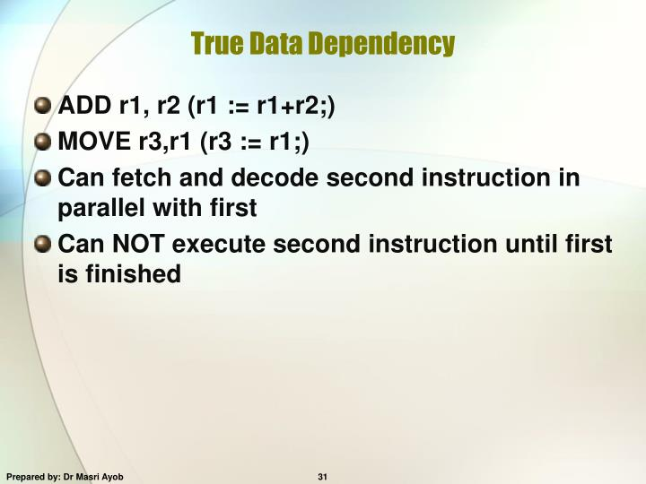 True Data Dependency