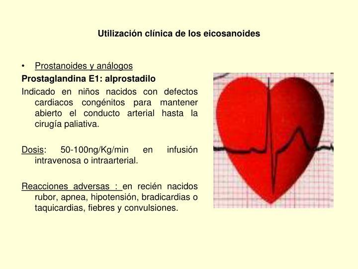 Utilización clínica de los eicosanoides