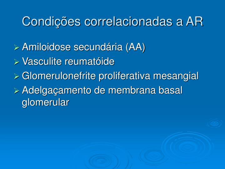Condições correlacionadas a AR