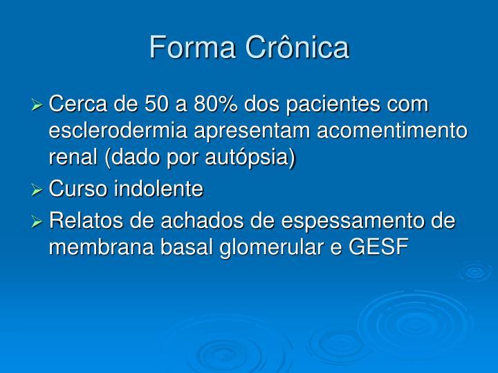 Forma Crônica