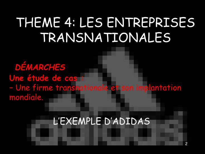 THEME 4: LES ENTREPRISES TRANSNATIONALES