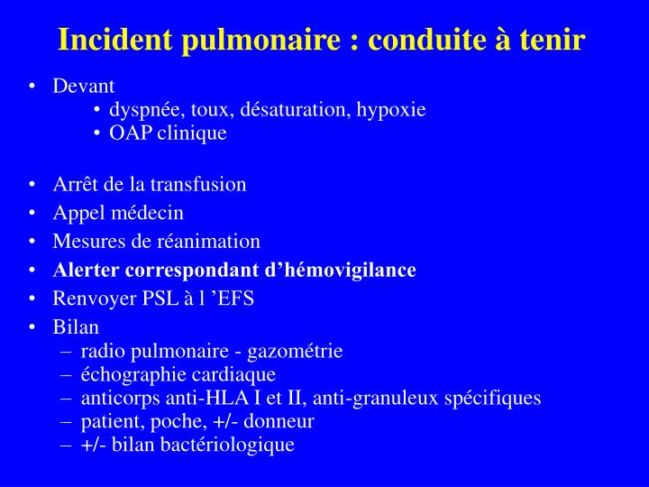 Incident pulmonaire : conduite à tenir