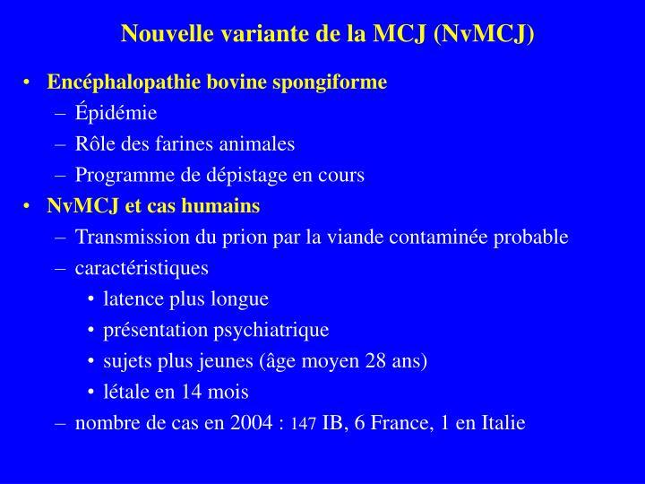 Nouvelle variante de la MCJ (NvMCJ)