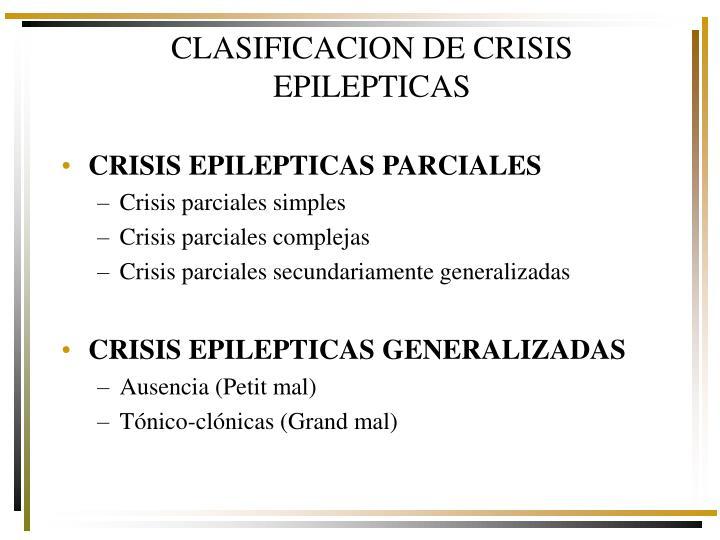 CLASIFICACION DE CRISIS EPILEPTICAS