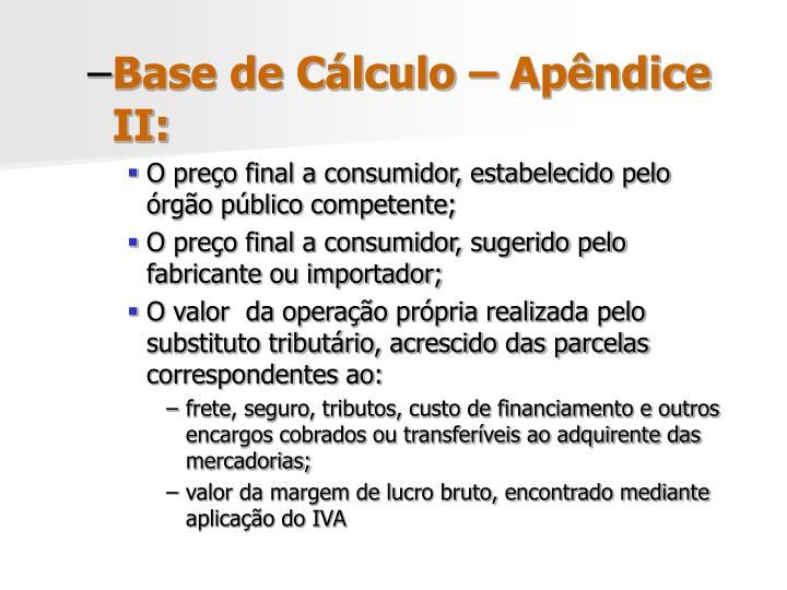 Base de Cálculo – Apêndice II: