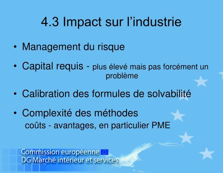 4.3 Impact sur l'industrie
