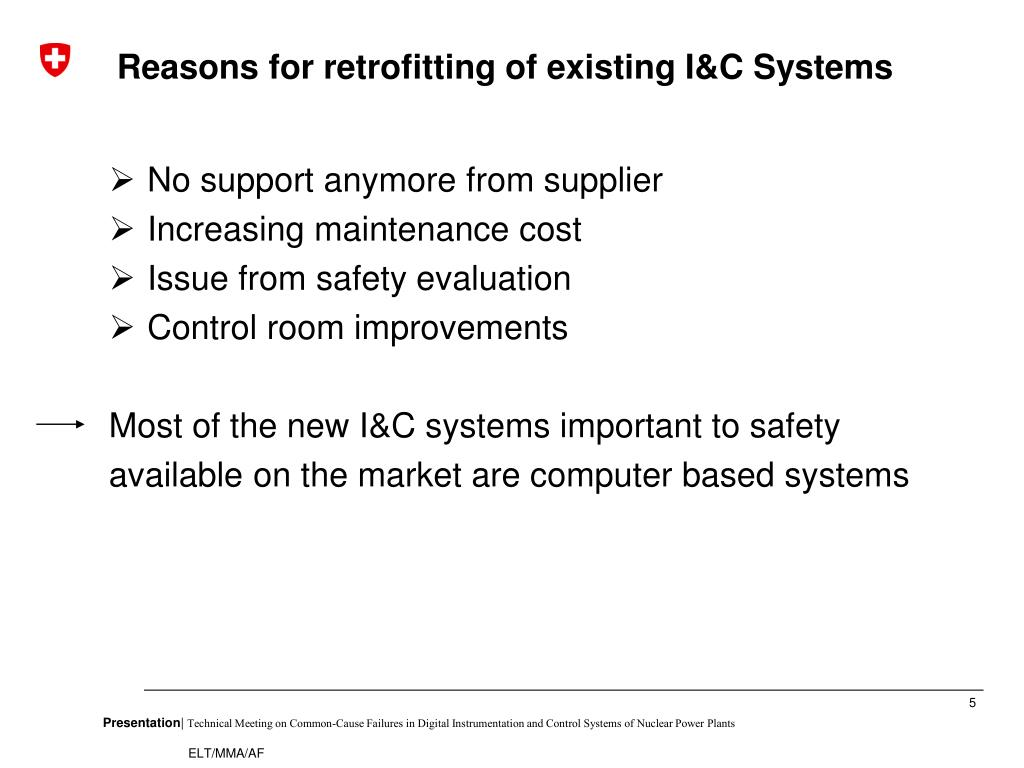 Reasons for retrofitting of existing I&C Systems