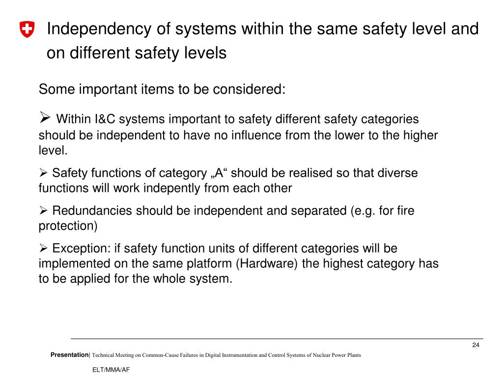 Independency of systems within the same safety level and