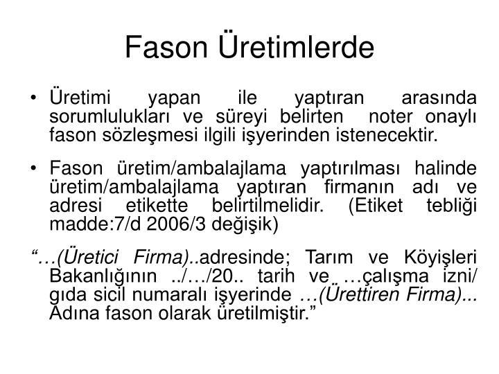 Fason Üretimlerde