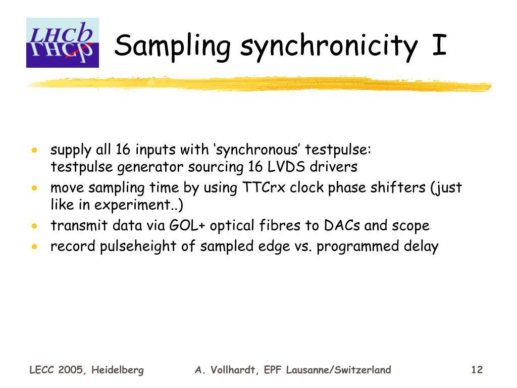 Sampling synchronicity I