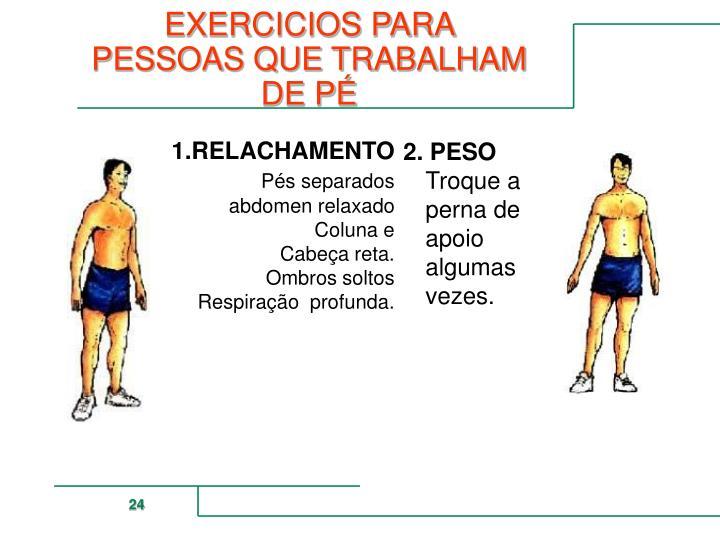 EXERCICIOS PARA PESSOAS QUE TRABALHAM DE PÉ