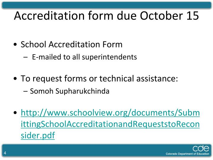 Accreditation form due October 15