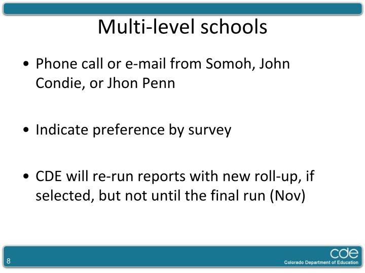 Multi-level schools