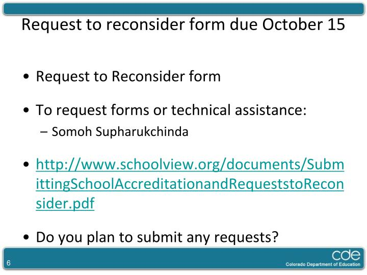 Request to reconsider form due October 15