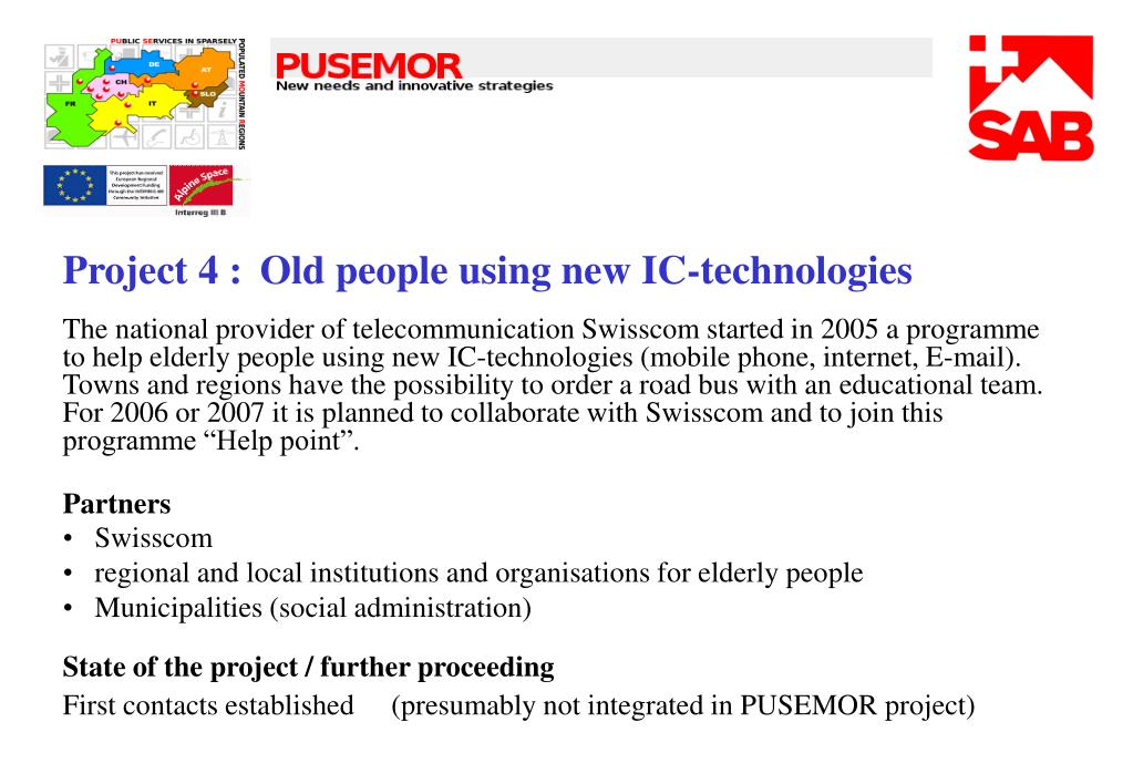 Project 4 : Old people using new IC-technologies
