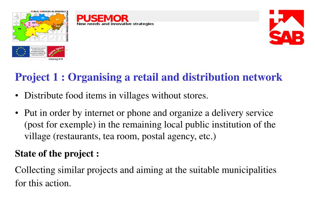 Project 1 : Organising a retail and distribution network