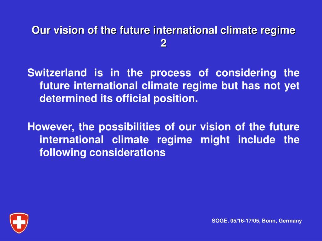 Our vision of the future international climate regime