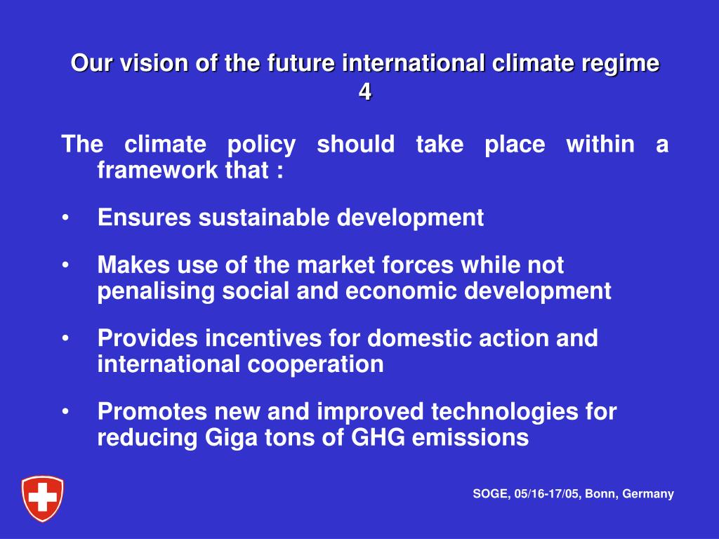 Our vision of the future international climate regime    4