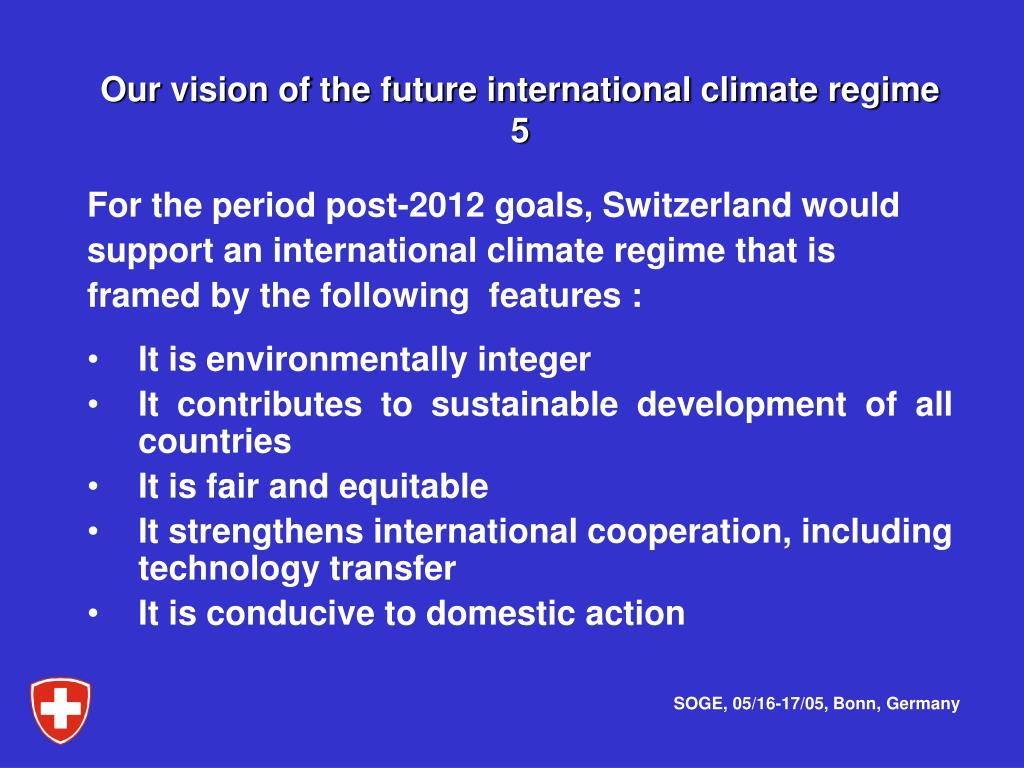 Our vision of the future international climate regime    5