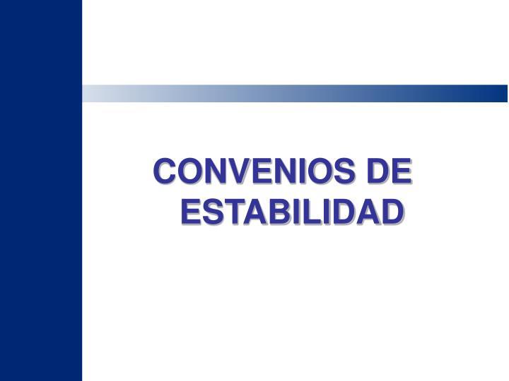 CONVENIOS DE ESTABILIDAD