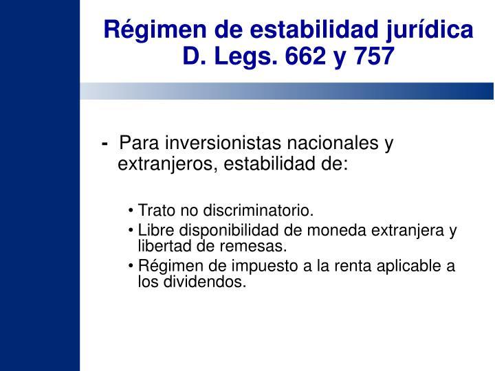 Régimen de estabilidad jurídica D. Legs. 662 y 757