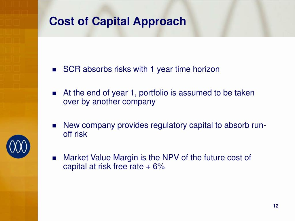 Cost of Capital Approach