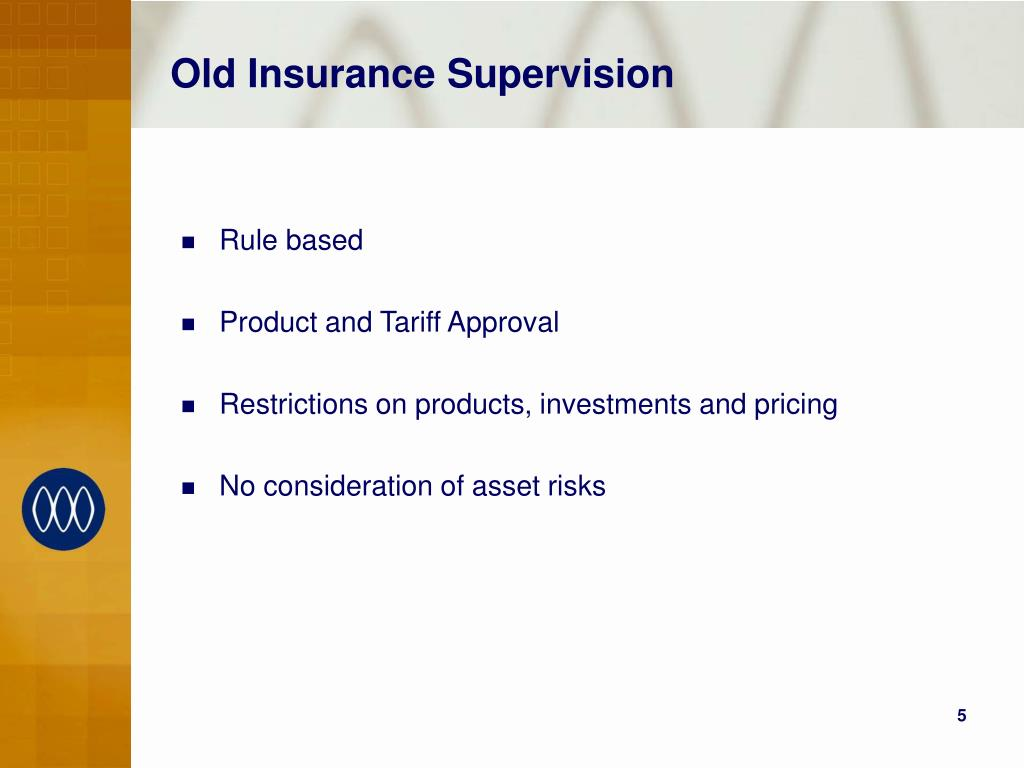 Old Insurance Supervision