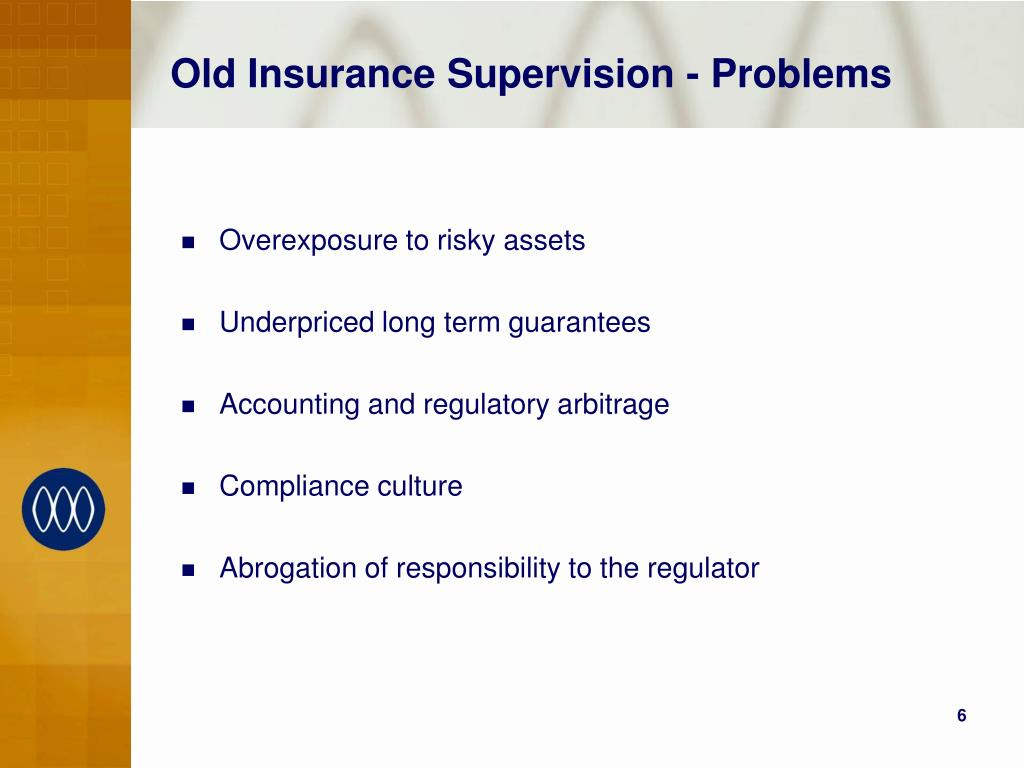 Old Insurance Supervision - Problems