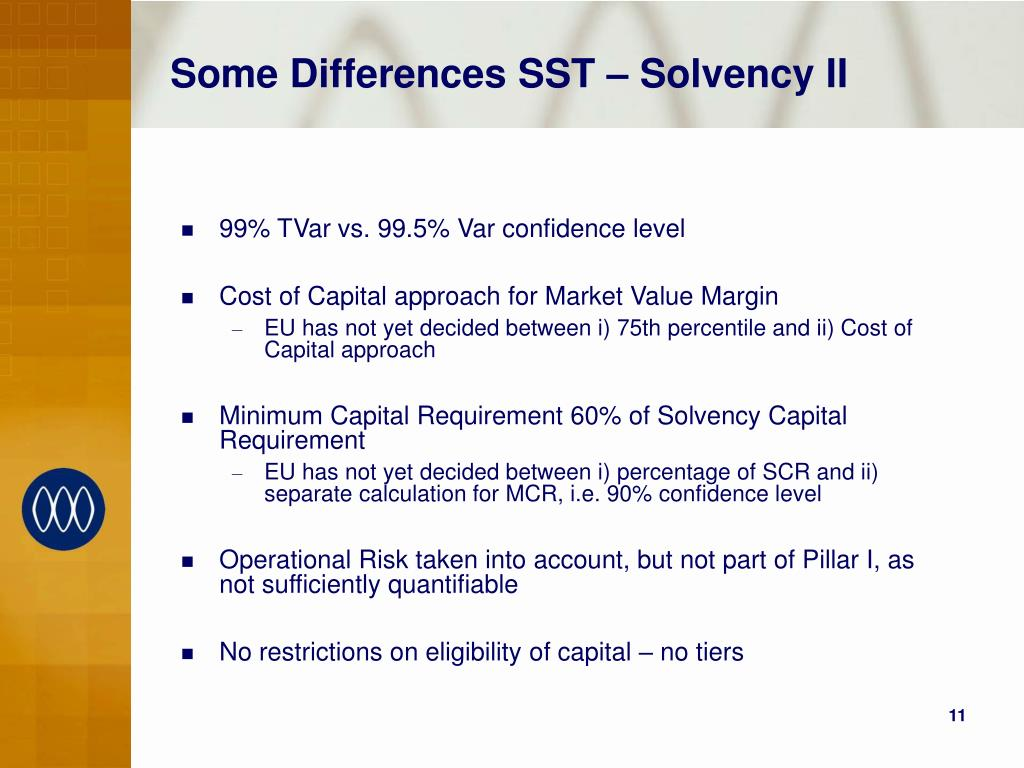 Some Differences SST – Solvency II