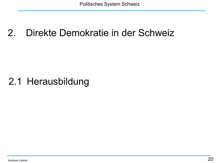 2.Direkte Demokratie in der Schweiz