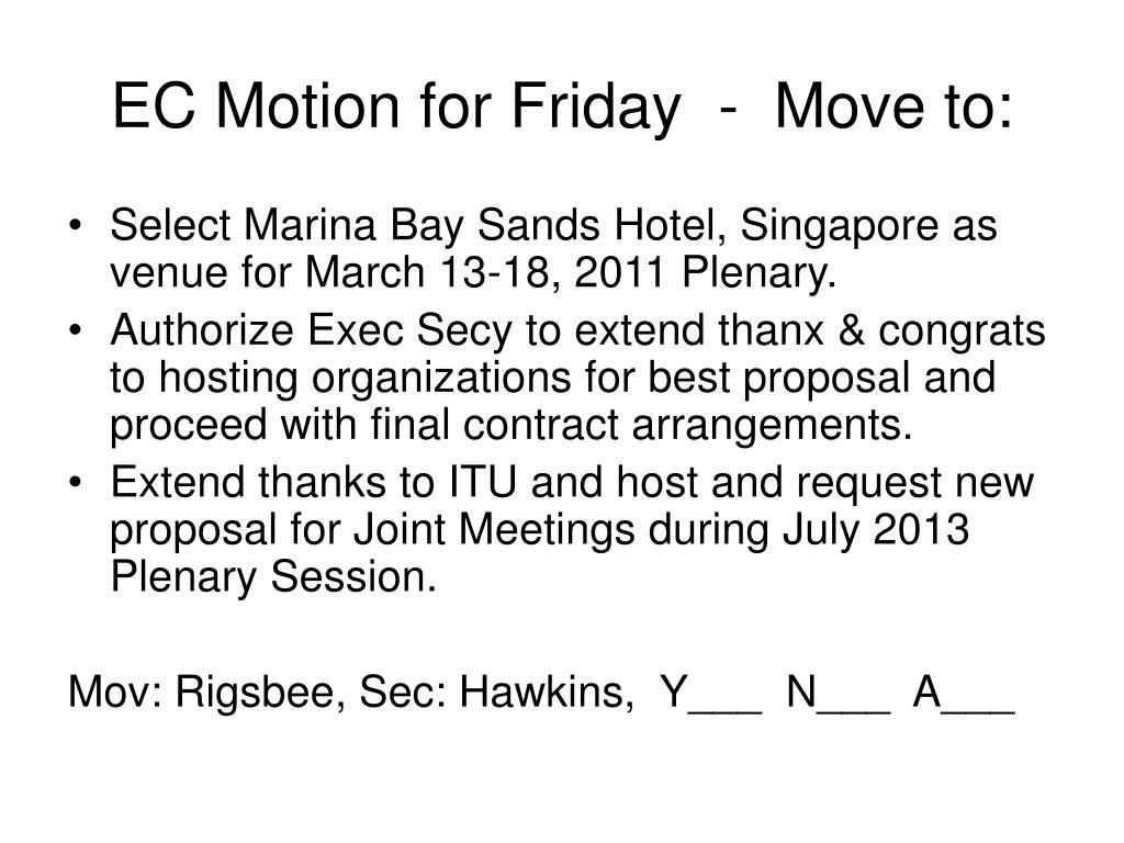 EC Motion for Friday  -  Move to: