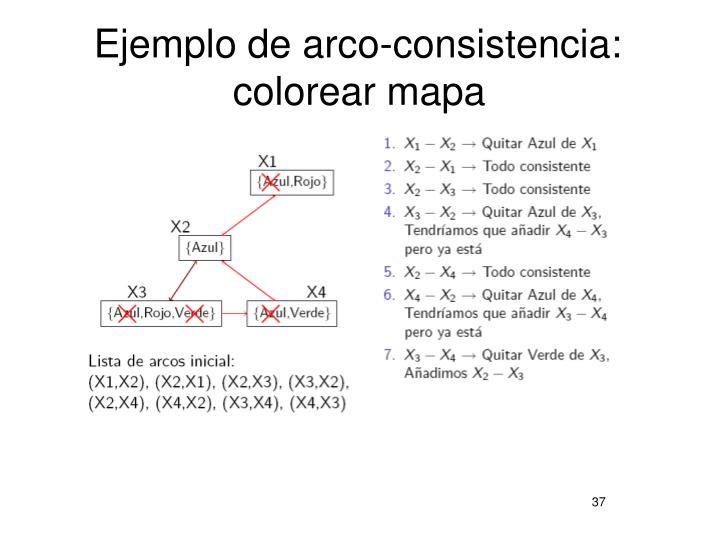 Ejemplo de arco-consistencia: colorear mapa