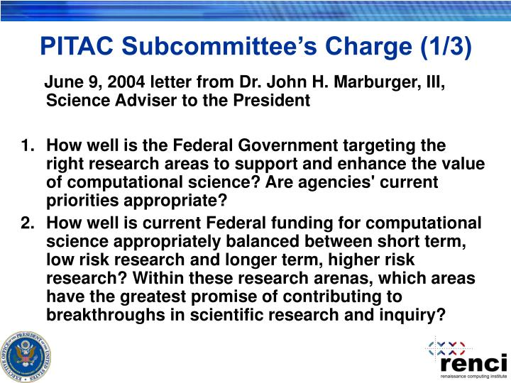 Pitac subcommittee s charge 1 3