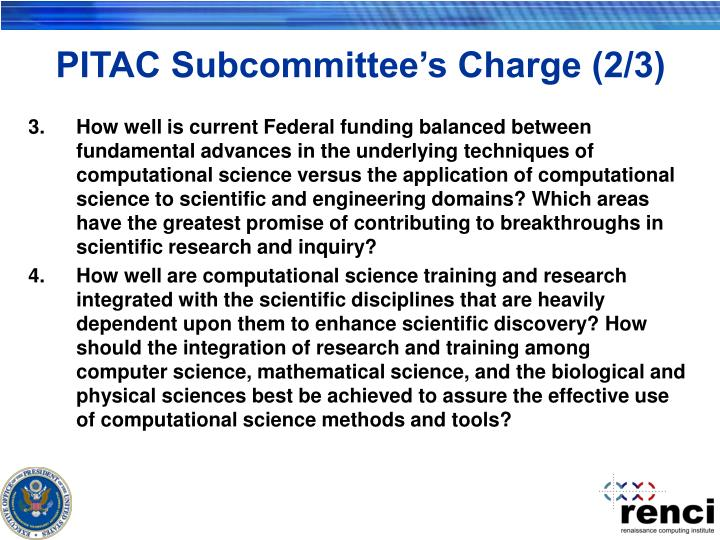 Pitac subcommittee s charge 2 3