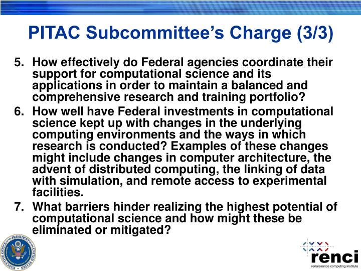 PITAC Subcommittee's Charge (3/3)