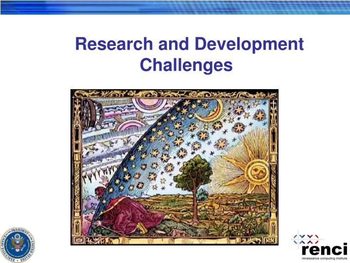 Research and Development Challenges