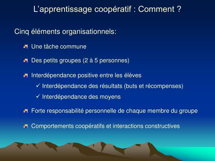 L'apprentissage coopératif : Comment ?