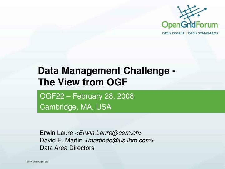 Data management challenge the view from ogf