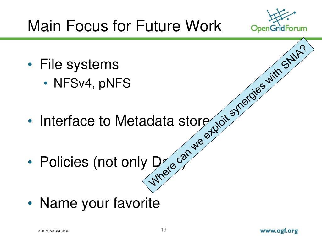 Main Focus for Future Work