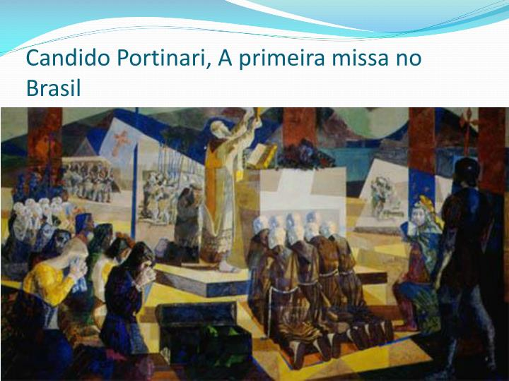 Candido Portinari, A primeira missa no Brasil