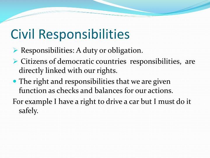 Civil Responsibilities